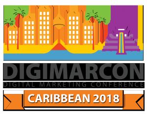 DigiMarCon Caribbean 2018 - Digital Marketing Conf...