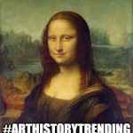 #ArtHistoryTrending Lecture Series