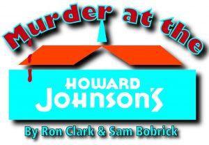 """""""Murder at the Howard Johnson's"""""""