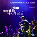 Imagine Something Wonderful: The Flying Horse Big Band and the UCF Orchestra