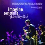 Imagine Something Wonderful: The Flying Horse Big Band and the UCF Orchestra