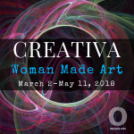 CREATIVA: Woman Made Art Show