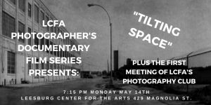 "Photo Docu Film - ""Tilting Space"" & 1st Mtg LC..."