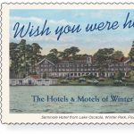 Exhibition Grand Opening Party - Wish You Were Here: The Hotels & Motels of Winter Park