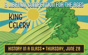 History in a Glass: King Celery