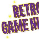 Retro Game Night: 90s Edition