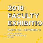 2018 SVAD Faculty Exhibition