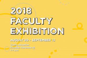 2018 SVAD Faculty Exhibition