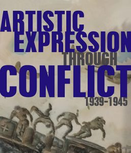 EXHIBIT: ARTISTIC EXPRESSION THROUGH CONFLICT: THE...
