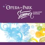 Opera On Park Summer Concert Series Launch