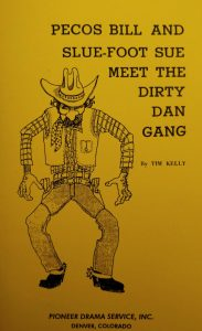 Pecos Bill and Slu-Foot Sue Meet the Dirty Dan Gang!