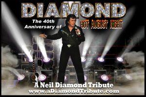 Diamond: A Neil Diamond Tribute