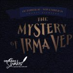 The Mystery of Irma Vep - A Penny Dreadful