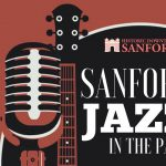 Sanford Jazz in the Park ( Music & Food Festival)