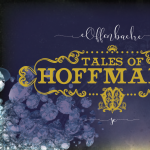 Behind the Curtain: Tales of Hoffmann