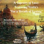 "A Tapestry of Love: Featuring Trotta's ""For a Breath of Ecstasy"""