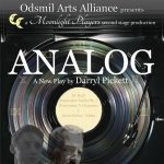 Analog: A New Play by Darryl Pickett