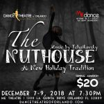 The Nuthouse by Dance Theatre of Orlando Presented by ME Dance, Inc.