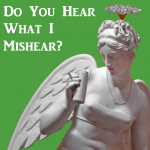 Do You Hear What I Mishear?