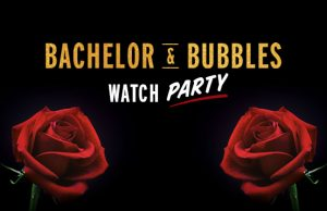 Bachelor & Bubbles
