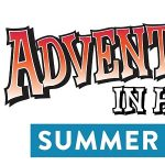 Adventures in History Summer Camp: Museum Nomads (Ages 6-9)