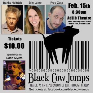 SOLD OUT!! Black Cow Jumps - Orlando's Experimental Theatre Project