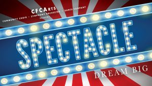 CFCArts presents Spectacle!