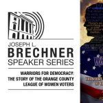 Brechner Series- Warriors for Democracy: The Story of the Orange County League of Women Voters