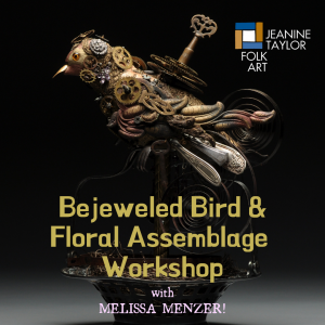 Bejeweled Bird & Antique Assemblage Workshop with Melissa Menzer