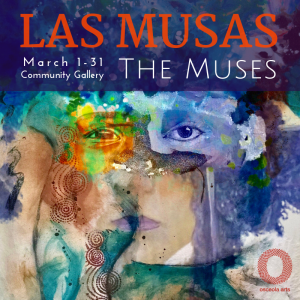 Las Musas- The Muses art exhibit March 1-31