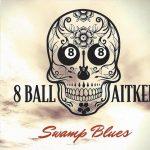 8 Ball Aitken, Swamp Country Blues