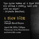 Joseph Hayes presents A Slow Ride