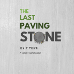 The Last Paving Stone