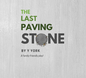 The Last Paving Stone