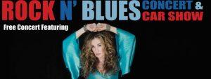 Rock N' Blues Concert and Car Show with Dana Fuchs...