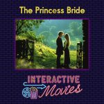 The Princess Bride: Interactive Movies