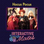 Hocus Pocus: Interactive Movies