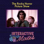 The Rocky Horror Picture Show Experience: Interactive Movie