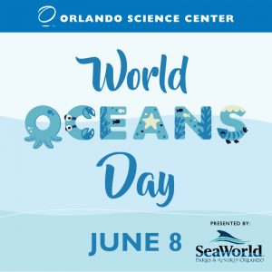 World Oceans Day Presented by SeaWorld Parks &...