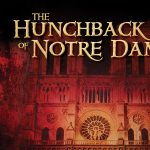 "Montverde Academy Theatre Department Presents, ""The Hunchback of Notre Dame"""