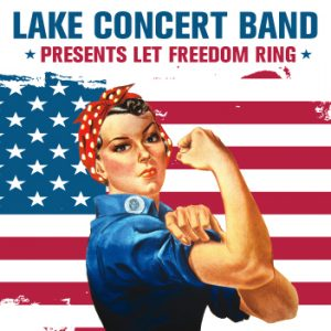 Lake Concert Band Presents: Let Freedom Ring
