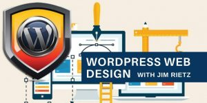 Wordpress Web Design Class with Jim Rietz