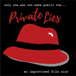 Private Lies: Improvised Film Noir