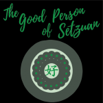 The Good Person of Setzuan
