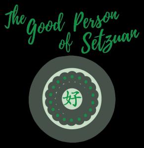 The Good Person of Setzuan
