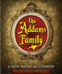 The Addams Family, A Musical