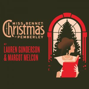 Miss Bennet: Christmas at Pemberley!