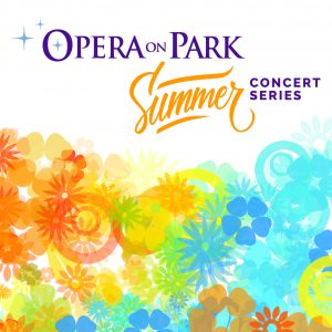 Opera on Park Summer Concert Series: Tyler Putnam & Sarah Nordin