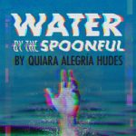 Theatre UCF presents: Water by the Spoonful