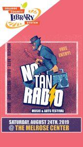 No Tan Radio Music & Arts Festival